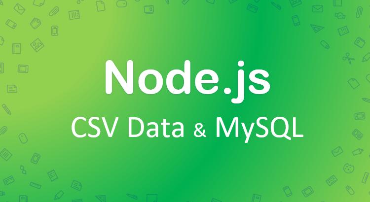 nodejs-csv-mysql-feature-image