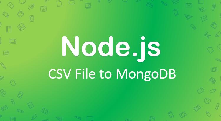 nodejs-import-csv-mongodb-collection-feature-image