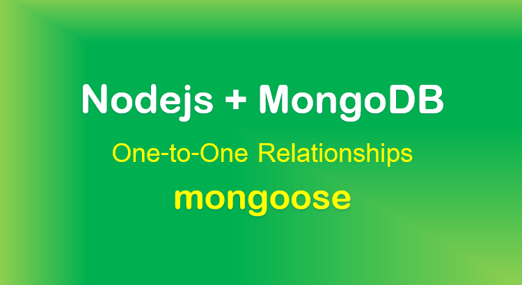 mongoose-one-to-one-relationship-example-nodejs-mongodb-feature-image