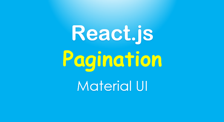react-pagination-with-api-material-ui-feature-image