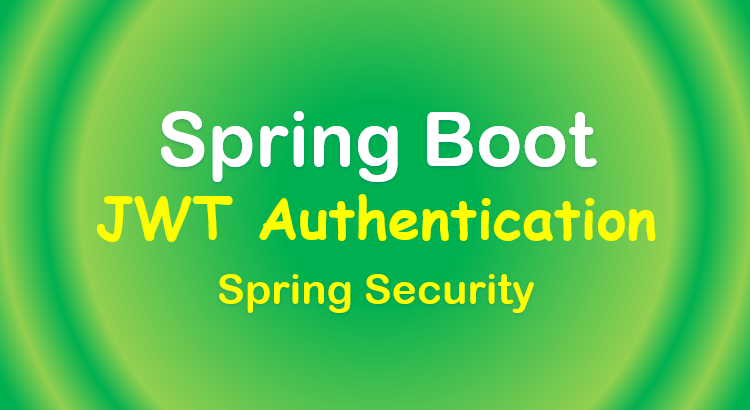 spring-boot-authentication-jwt-spring-security-feature-image