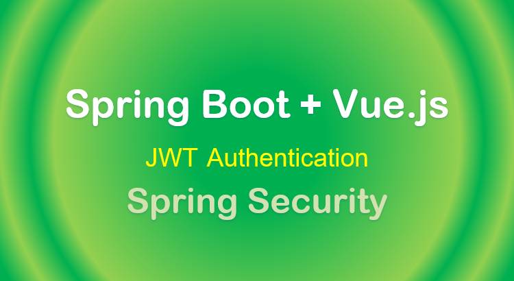 spring-boot-vue-authentication-jwt-spring-security-feature-image