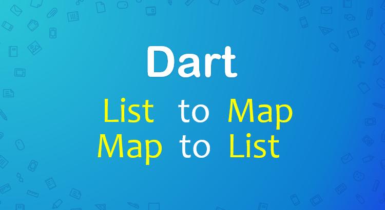 dart-flutter-convert-list-map-feature-image