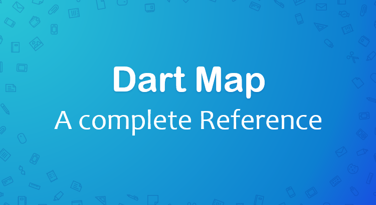 dart-flutter-map-complete-reference-feature-image