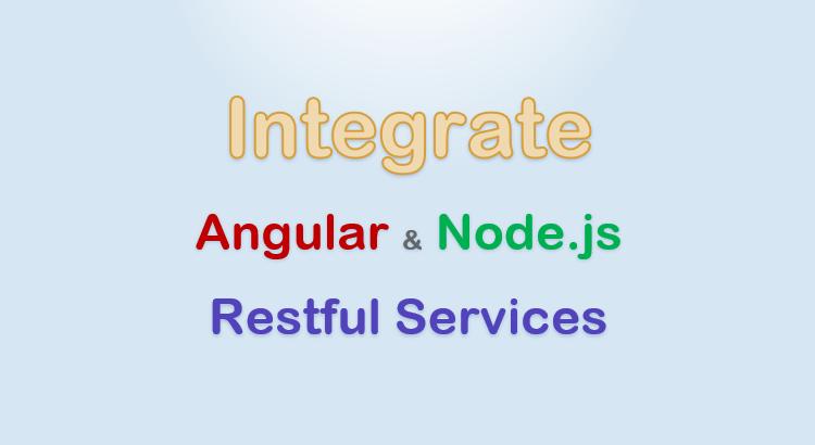 integrate-angular-node-js-restful-services-feature-image