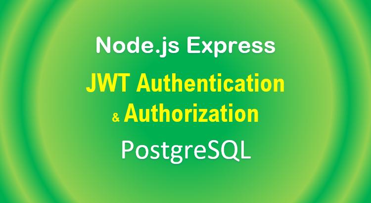 node-js-jwt-authentication-postgresql-example-feature-image