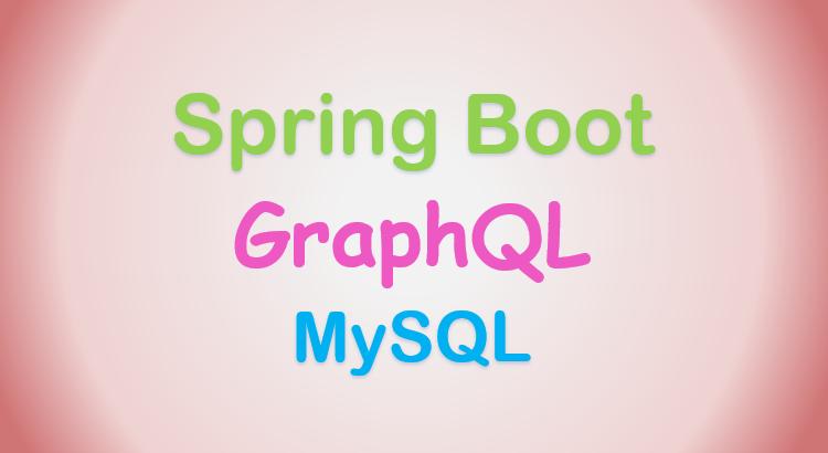 spring-boot-graphql-mysql-crud-apis-feature-image