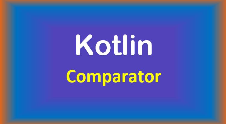 kotlin-comparator-feature-image