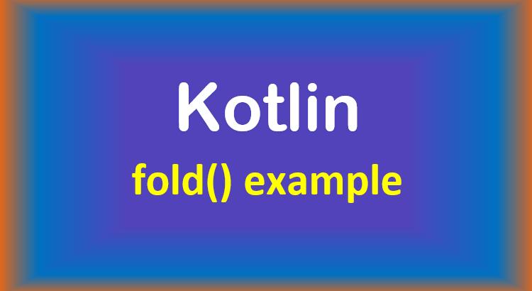 kotlin-fold-example-feature-image