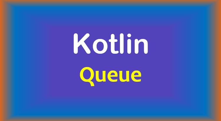 kotlin-queue-feature-image