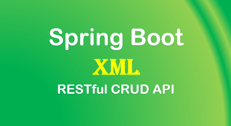 spring-boot-rest-xml-example-feature-image