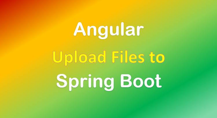 angular-spring-boot-file-upload-example-feature-image