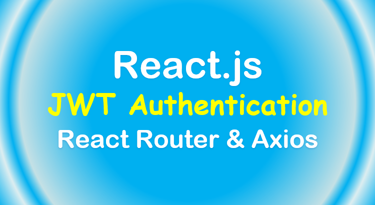 react-jwt-authentication-feature-image