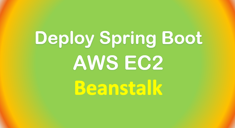 deploy-spring-boot-app-aws-beanstalk-feature-image