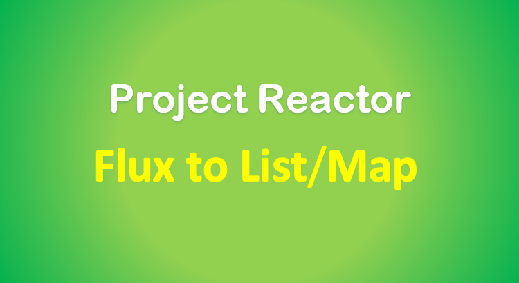 reactor-flux-to-list-map-feature-image