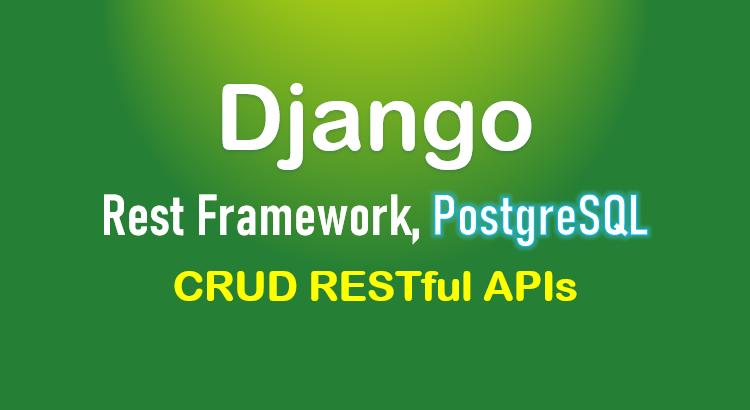 django-postgresql-crud-rest-framework-feature-image
