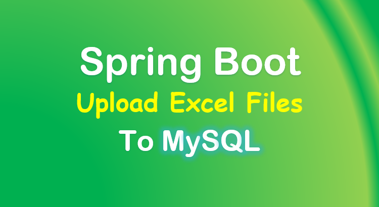 spring-boot-upload-excel-file-mysql-feature-image