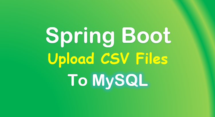spring-boot-upload-read-csv-file-database-feature-image