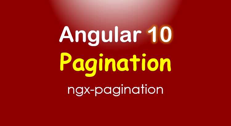ngx-pagination-angular-10-feature-image