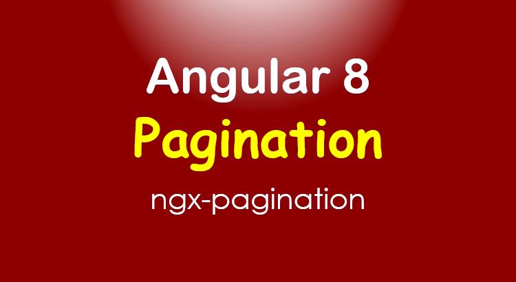 ngx-pagination-angular-8-server-side-pagination-feature-image
