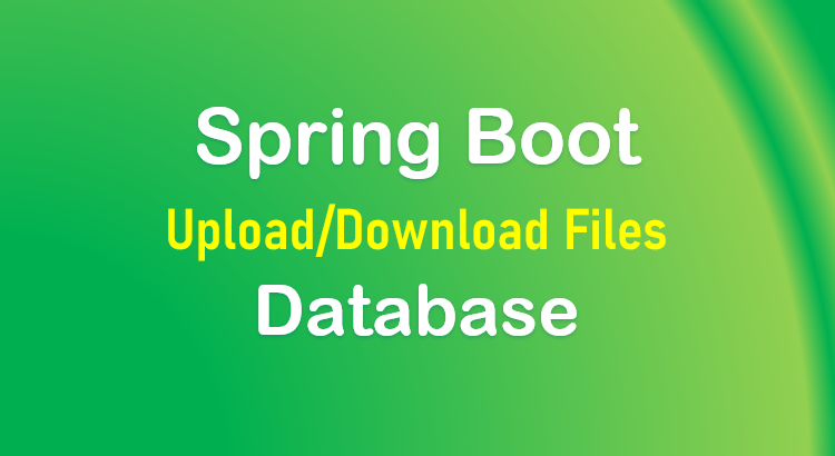 spring-boot-upload-files-to-database-feature-image