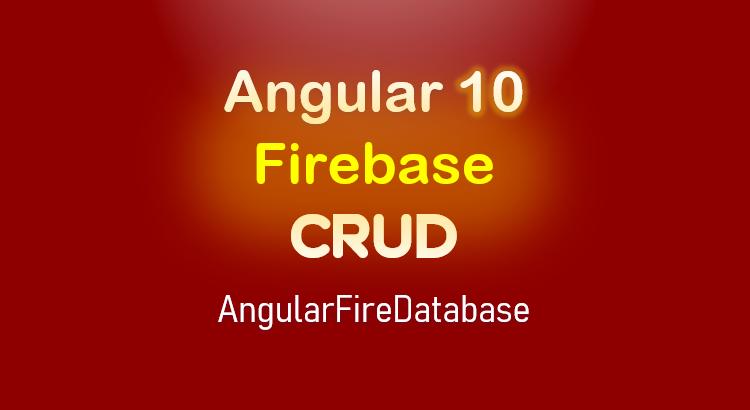 angular-10-firebase-crud-realtime-database-feature-image