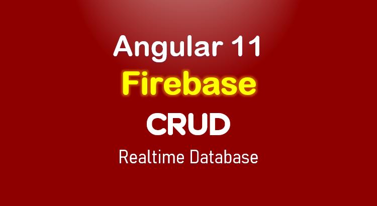 angular-11-firebase-crud-realtime-database-feature-image
