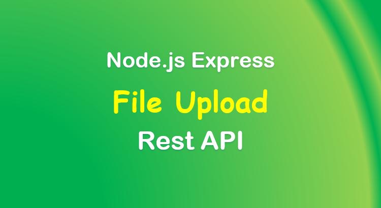 upload-file-node-js-express-rest-api-feature-image