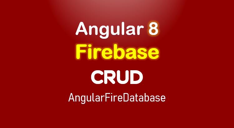angular-8-firebase-crud-realtime-database-feature-image