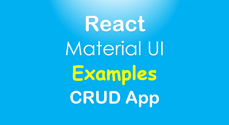 react-material-ui-examples-crud-app-feature-image