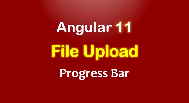angular-11-file-upload-example-progress-bar-feature-image