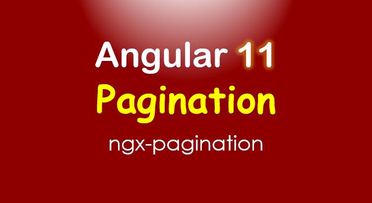 angular-11-pagination-example-ngx-pagination-feature-image