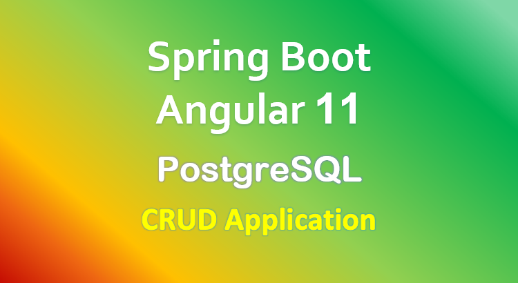 angular-11-spring-boot-postgresql-example-crud-feature-image