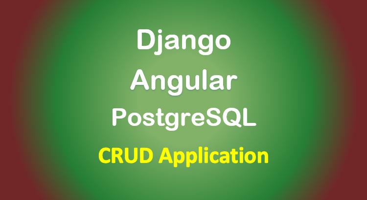 django-angular-postgresql-example-crud-feature-image