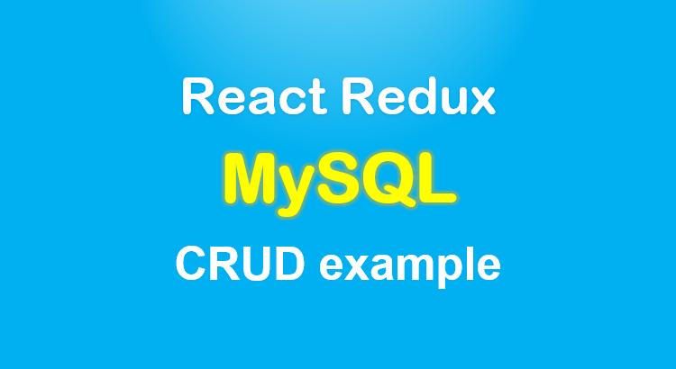 react-redux-mysql-crud-example-feature-image