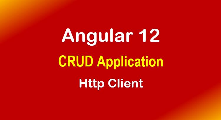 angular-12-crud-application-example-web-api-feature-image