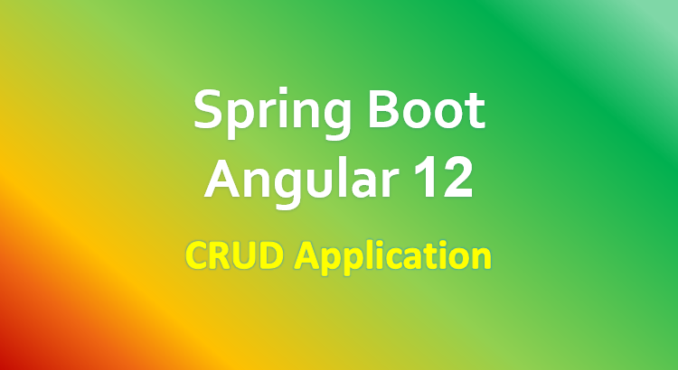 angular-12-spring-boot-crud-example-feature-image