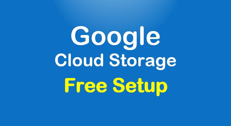 google-cloud-storage-free-setup-feature-image