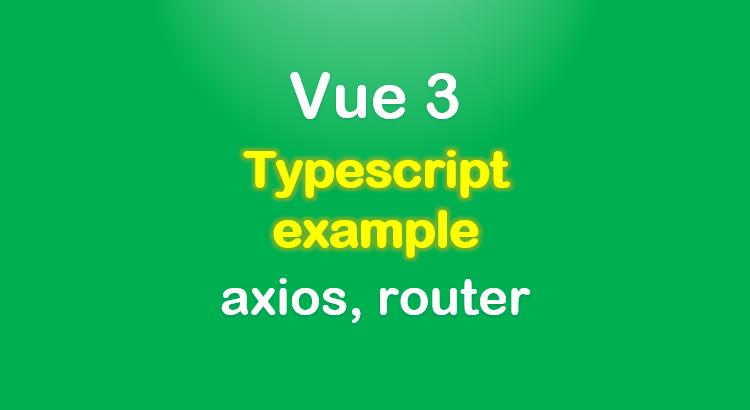 vue-3-typescript-example-crud-app-feature-image