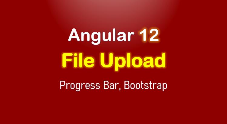 angular-12-file-upload-example-progress-bar-bootstrap-feature-image
