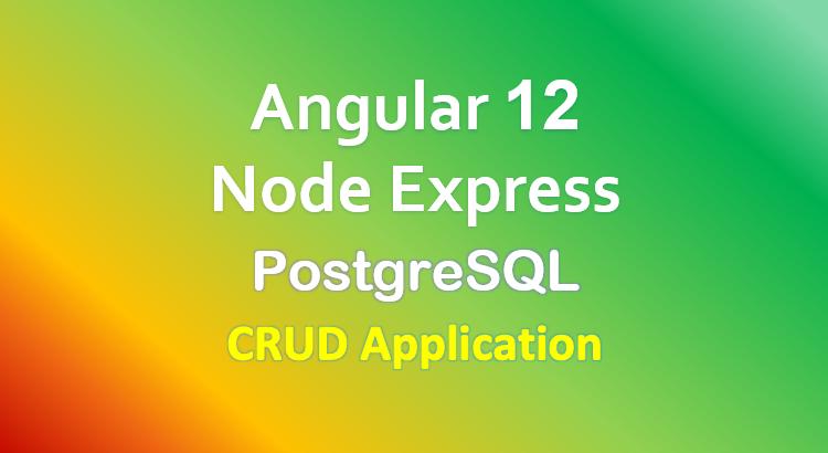 angular-12-node-express-postgresql-example-crud-feature-image