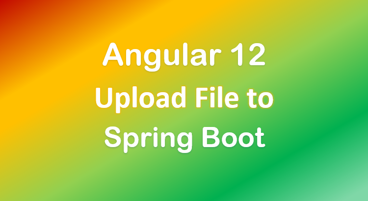 angular-12-spring-boot-file-upload-example-feature-image