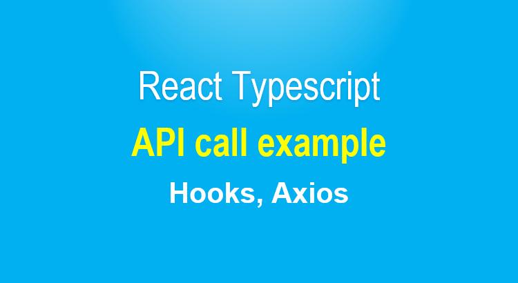 react-typescript-api-call-example-feature-image