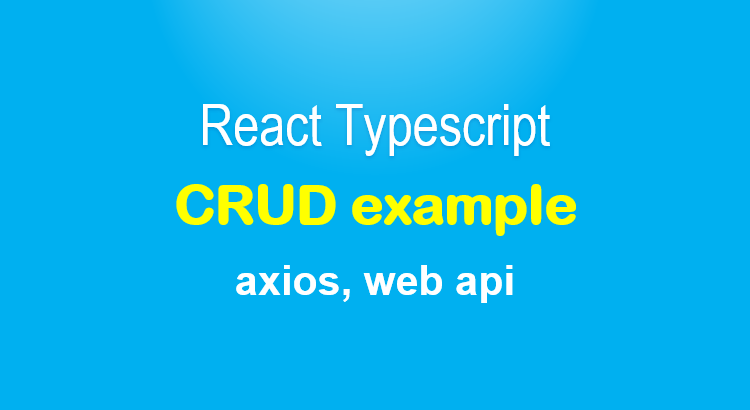 react-typescript-project-axios-crud-feature-image