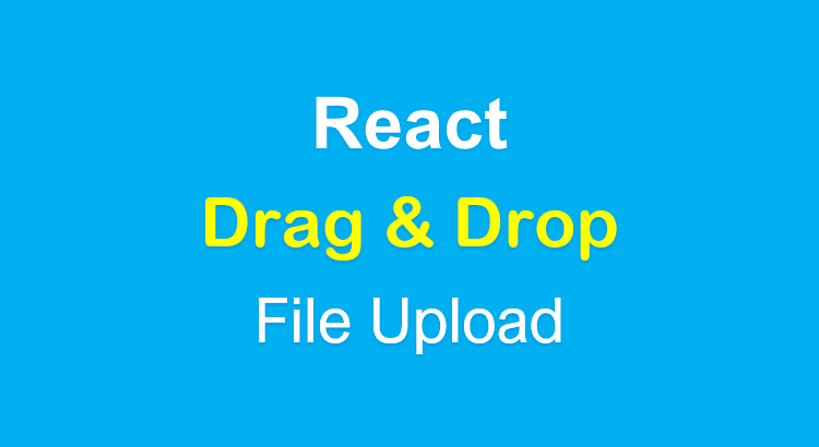 react-drag-and-drop-file-upload-example-feature-image