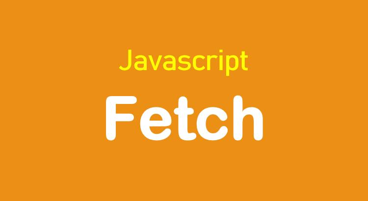 javascript-fetch-tutorial-feature-image