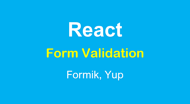 react-form-validation-example-formik-yup-feature-image
