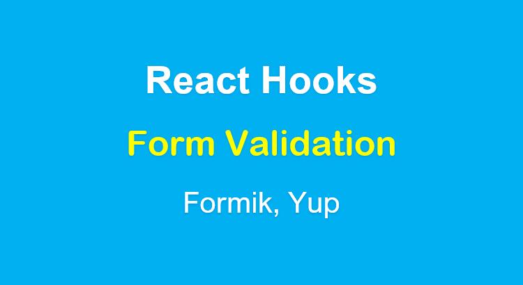 react-hooks-form-validation-example-formik-yup-feature-image